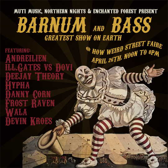 Barnum and Bass stage by Muti Music, Northern Nights, and Enchanted Forest