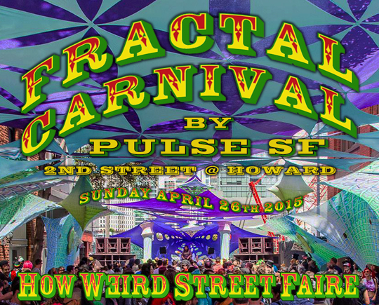 Fractal Carnival stage at How Weird 2015