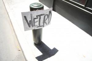 How Weird 2012 weird sign