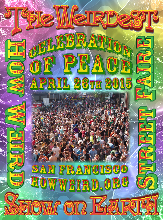 Celebration of Peace at How Weird Street Faire