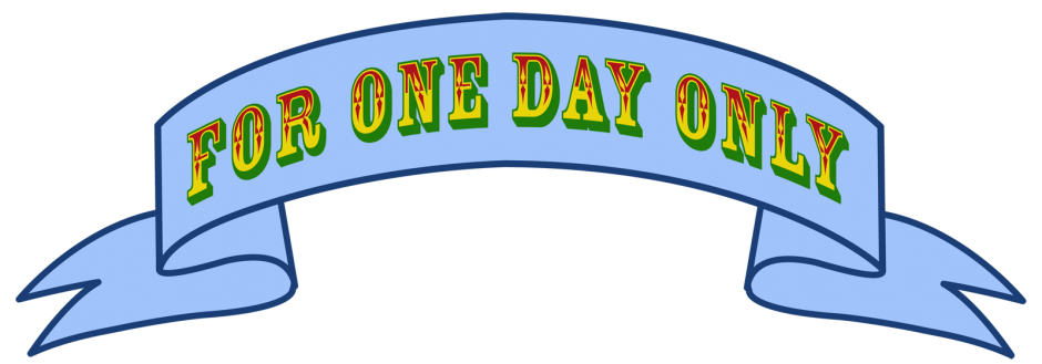 For One Day Only