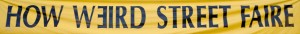 How Weird Street Faire banner