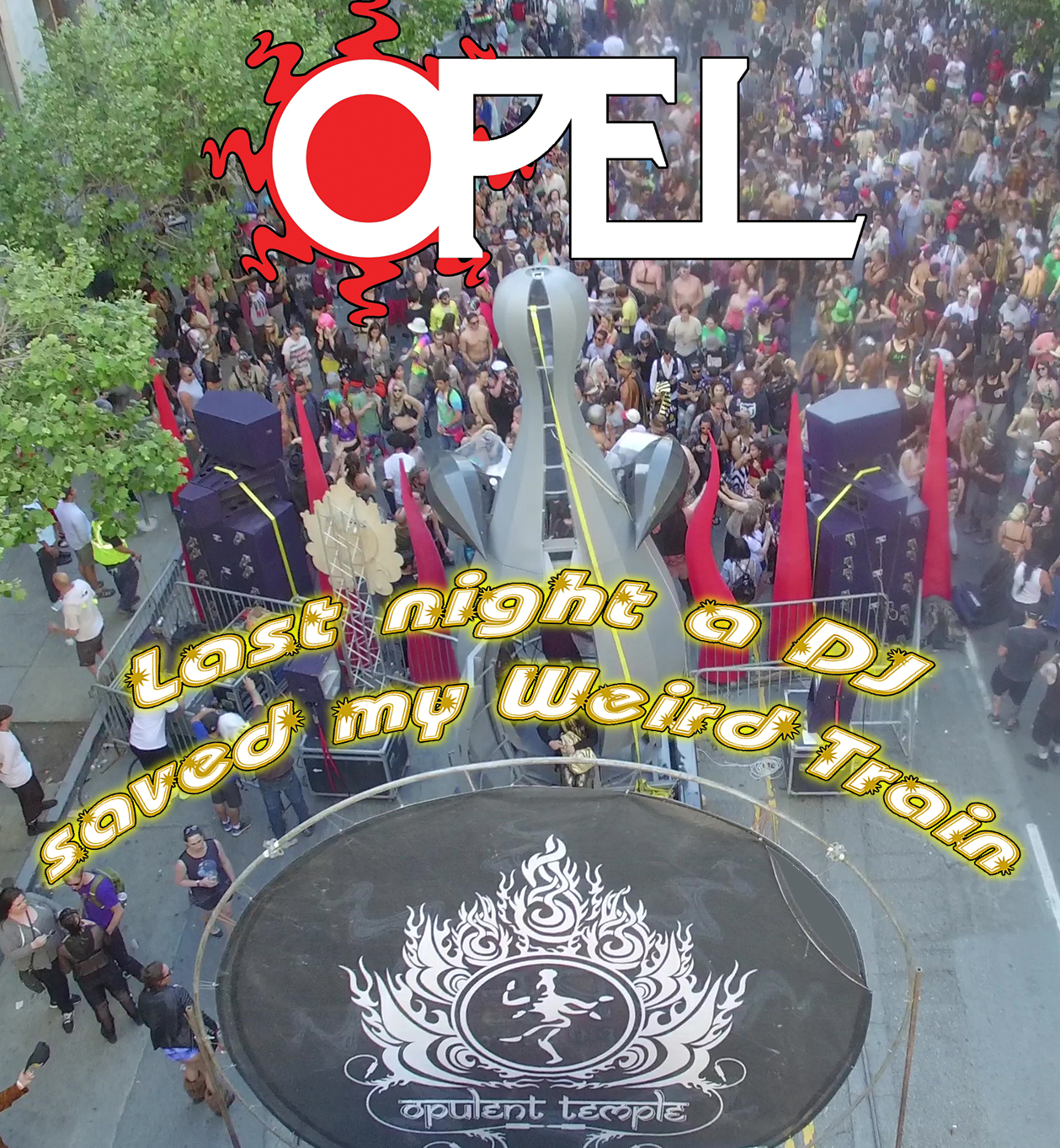 Opel & Opulent Temple at How Weird 2018