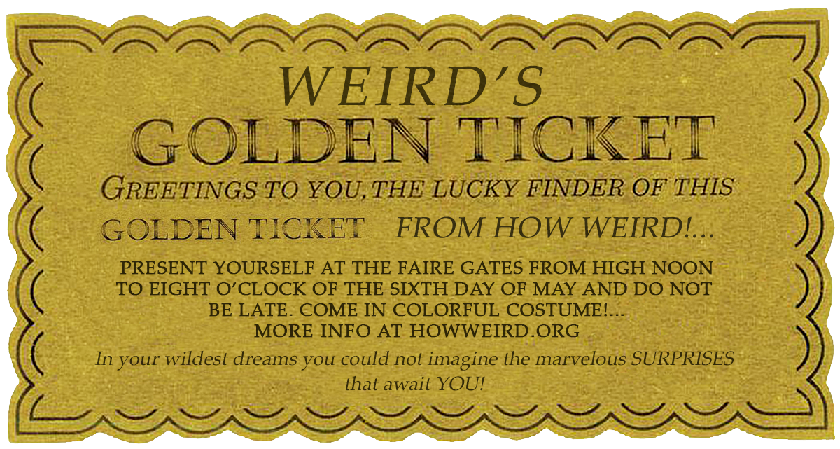 How Weird's Golden Ticket