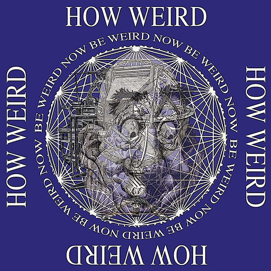Be Weird Now