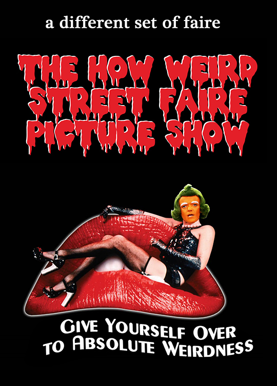 The How Weird Street Faire Picture Show