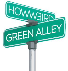 Green Alley at How Weird